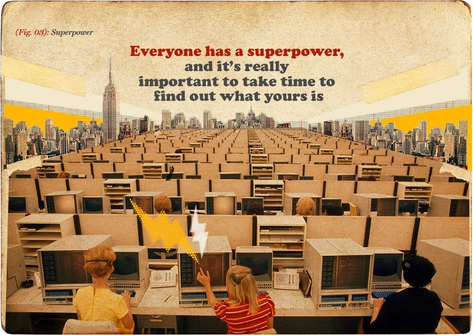 Advertising - Everyone has a superpower
